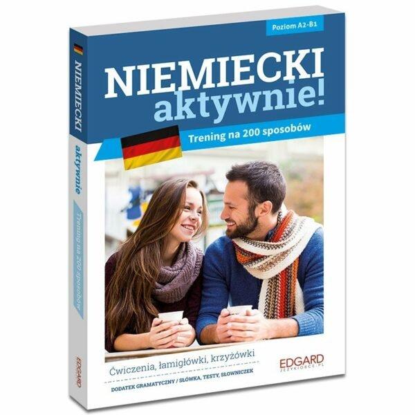 """Podręczniki do niemieckiego: """"Niemiecki aktywnie! Trening na 200 sposobów"""""""