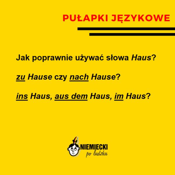 """Pułapki językowe: Jak poprawnie używać słowa """"Haus""""?"""