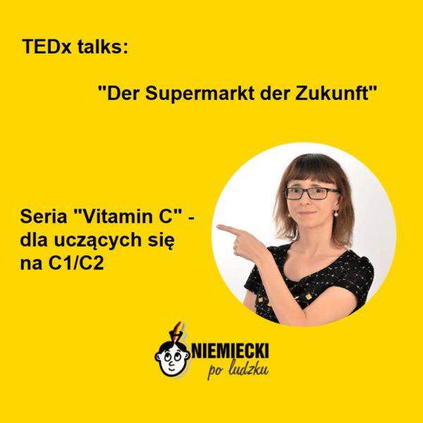 """Vitamin C: """"Der Supermarkt der Zukunft"""""""