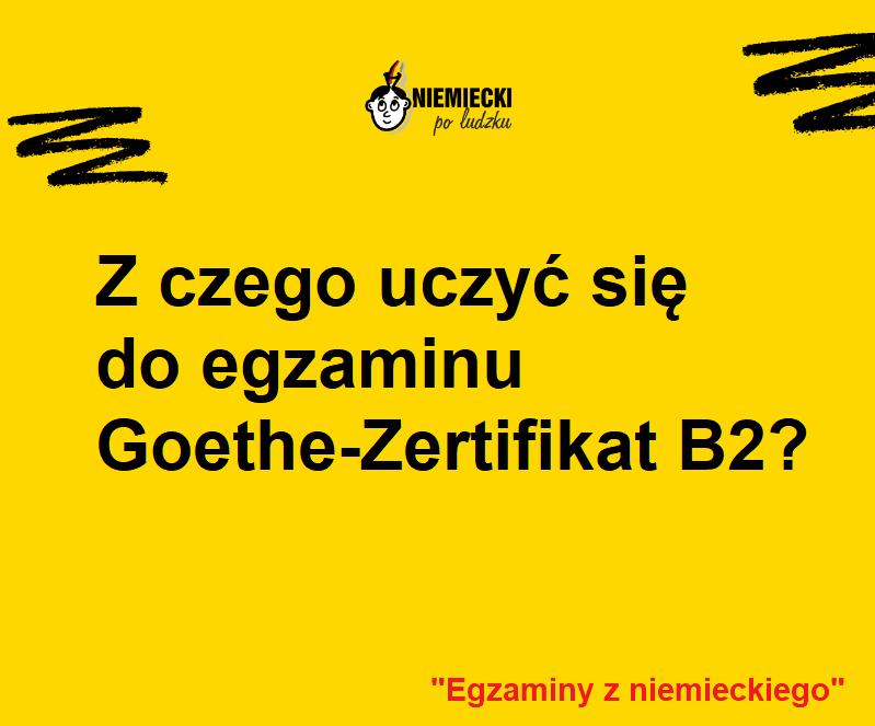 Goethe-Zertifikat B2: Z czego się uczyć? Podręczniki