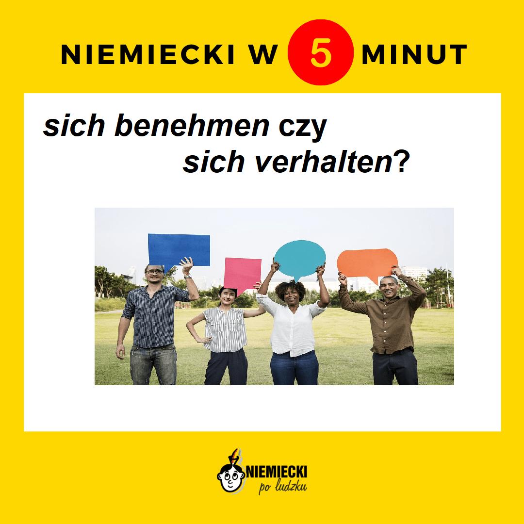 """Niemiecki w 5 minut: """"sich verhalten"""" czy """"sich benehmen""""?"""