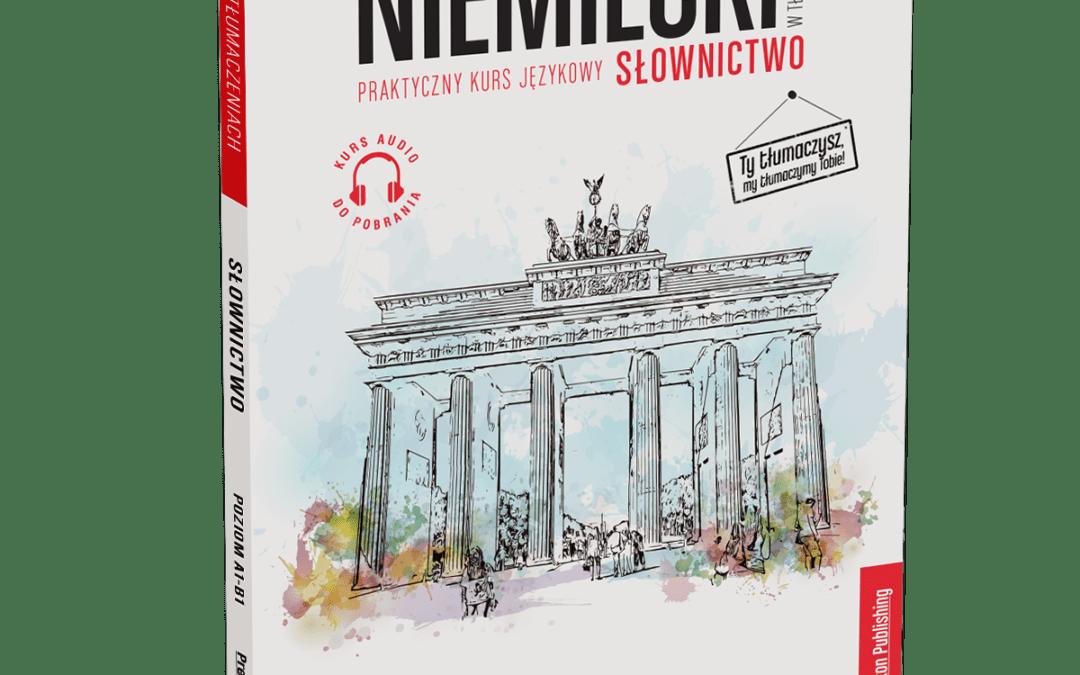 """""""Niemiecki w tłumaczeniach. Słownictwo 1"""": Opis podręcznika"""