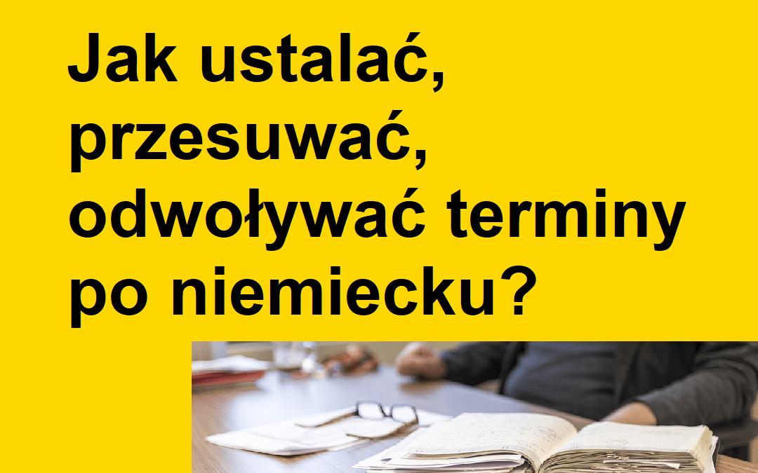 Niemiecki w 5 minut: Jak ustalać terminy po niemiecku?