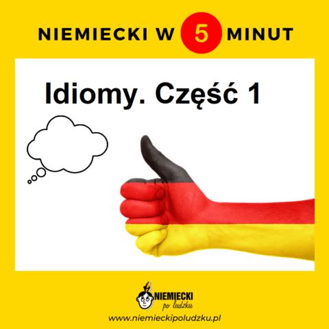 Niemiecki w 5 minut: Niemieckie idiomy. Część 1