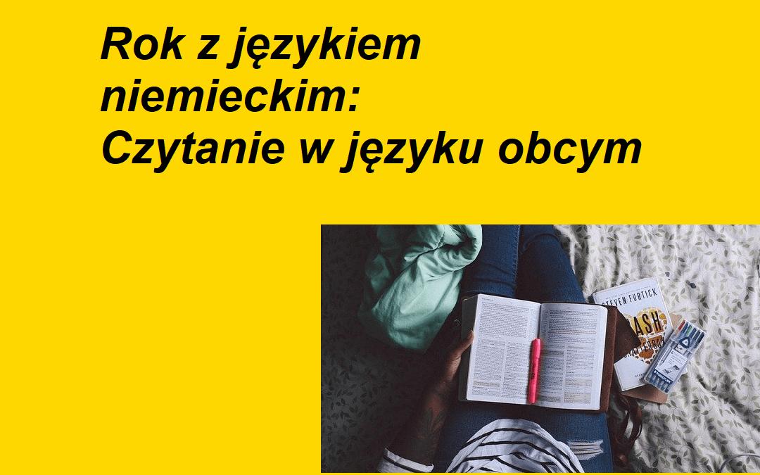 Rok z językiem niemieckim: czytanie w języku obcym