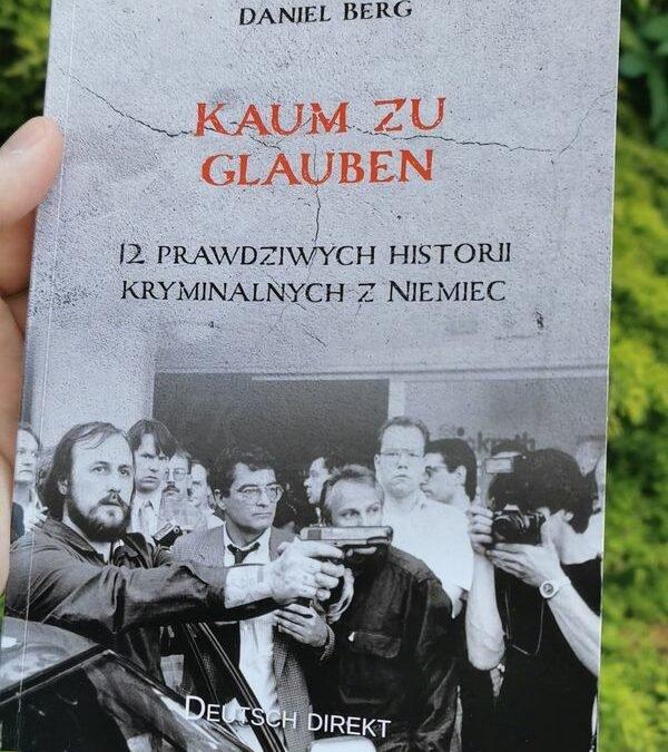 """""""Kaum zu glauben"""" (Daniel Berg) – opis podręcznika"""